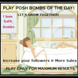 2/19 POSH BOMBS are up...SEE CORRECTION